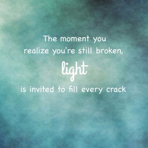 The Moment You Realize You're Still Broken…