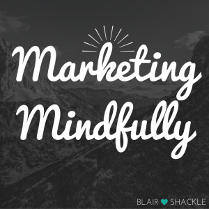 Marketing with mindfulness
